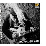 "Nuova uscita: Best & The Blues Power ""The Walkin' Man"""