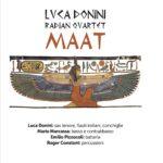"""Pubblicato """"MAAT"""", CD dei Luca Donini Radian Quartet"""